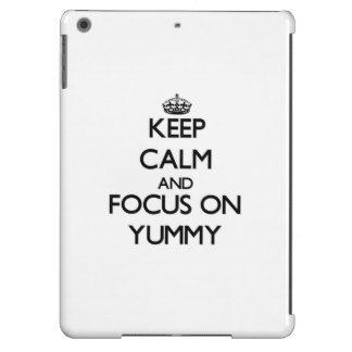 Keep Calm and focus on Yummy iPad Air Case