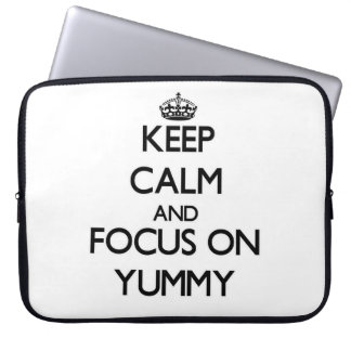 Keep Calm and focus on Yummy Computer Sleeves
