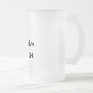 Keep Calm and... Frosted Glass Beer Mug