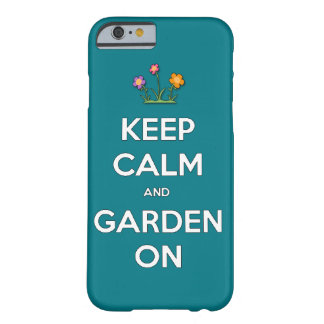Keep Calm and garden on outside joke funny cool sa Barely There iPhone 6 Case