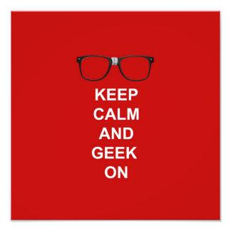 Keep Calm And Geek On Photo Art