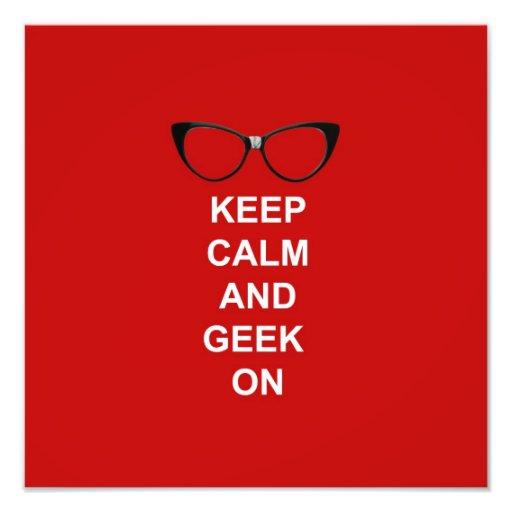 Keep Calm and Geek On Photograph