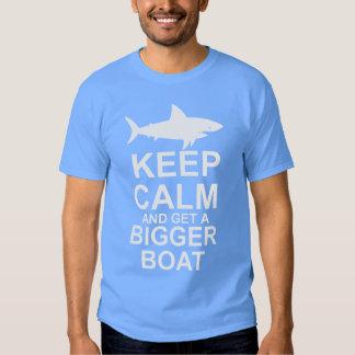 Keep Calm and get a Bigger Boat - Shark Attack T-shirts