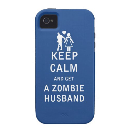 Keep Calm and Get a Zombie Husband Case-Mate iPhone 4 Covers