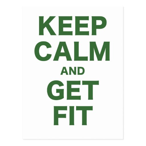 Keep Calm and Get Fit Post Card