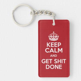 Keep Calm and Get Stuff Done Acrylic Keychain