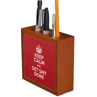 Keep calm and Get Stuff Done Desk Organizer