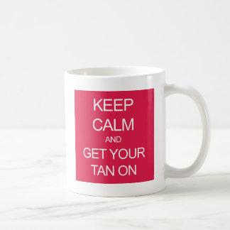 Keep Calm and Get Your Tan On Basic White Mug