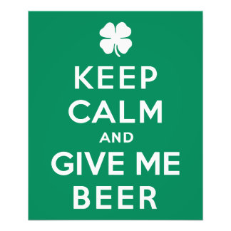 Keep Calm and Give Me Beer Photographic Print