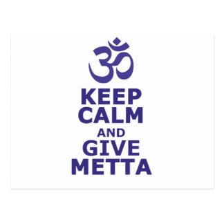 Keep calm and give Metta Postcard