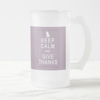 Keep Calm and Give Thanks with Praying Hands Frosted Glass Mug