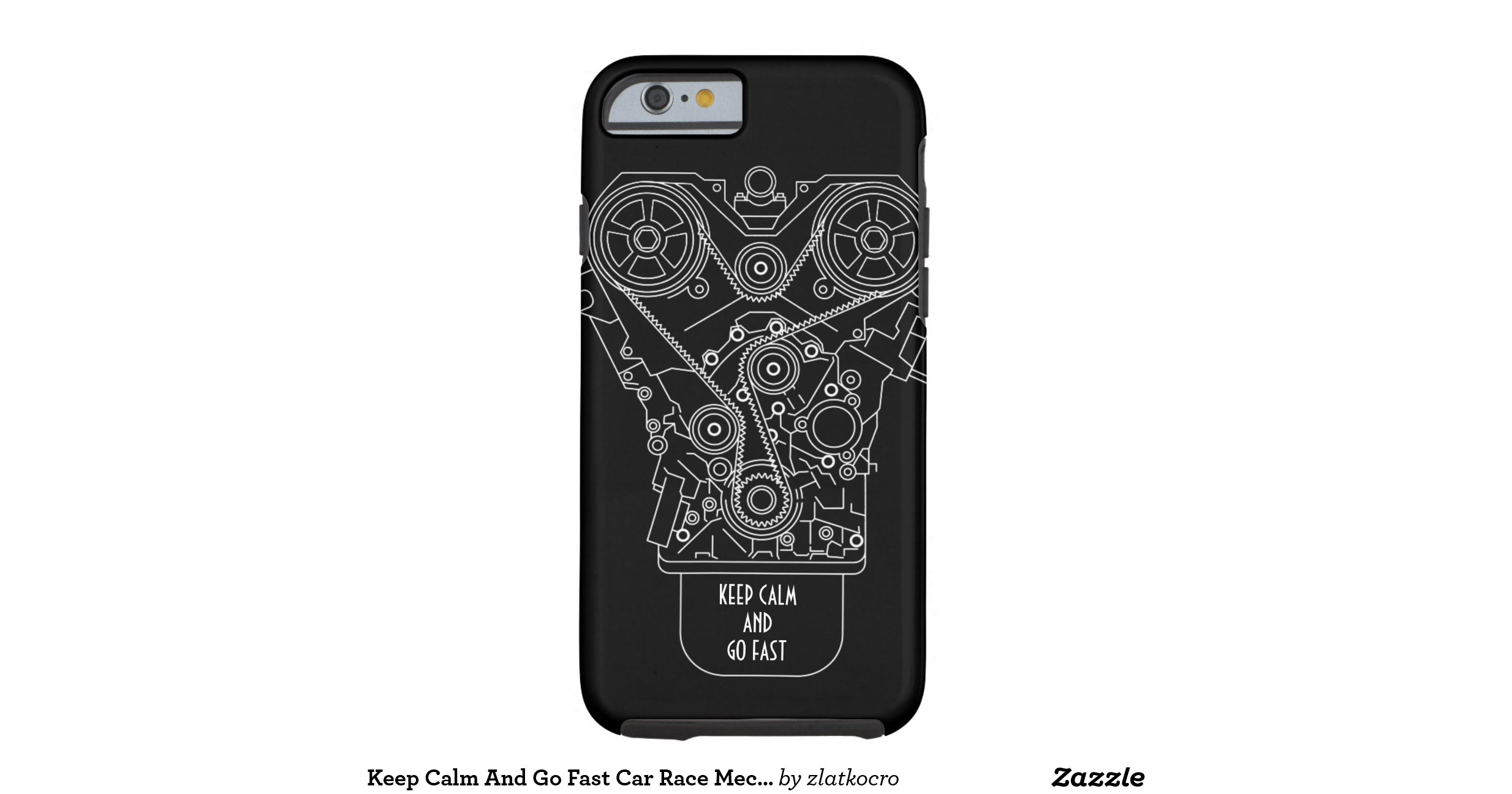 keep calm and go fast car race mechanic tough iphone 6 case zazzle. Black Bedroom Furniture Sets. Home Design Ideas