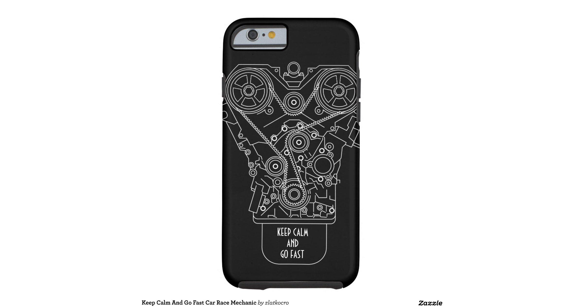 keep calm and go fast car race mechanic tough iphone 6 case zazzle. Black Bedroom Furniture Sets. Home Design Ideas