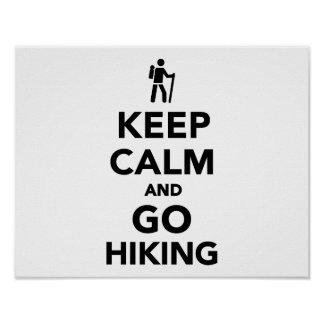 Keep calm and go hiking posters