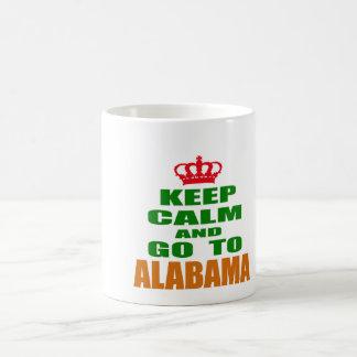 Keep Calm And Go To ALABAMA Coffee Mugs