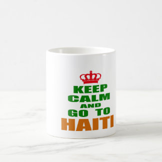 Keep calm and go to Haiti. Mugs
