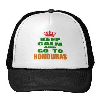 Keep calm and go to Honduras. Hats