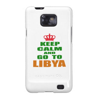 Keep calm and go to Libya. Galaxy S2 Cases