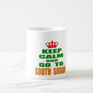 Keep calm and go to South Sudan. Mug