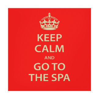 Keep Calm and Go To the Spa Gallery Wrapped Canvas