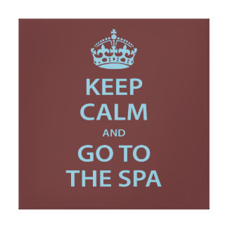 Keep Calm and Go To the Spa Canvas Print