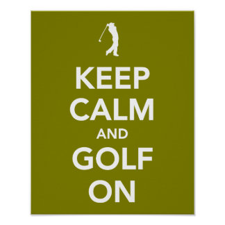 KEEP calm and golf on green Poster