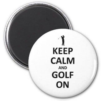 Keep calm and golf on magnet