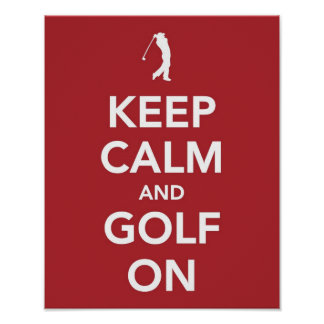 Keep Calm and Golf On print