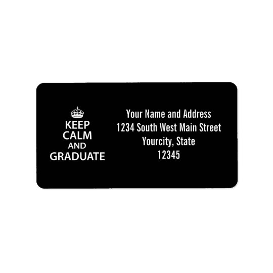 Keep Calm and Graduate Funny Graduation Address Label