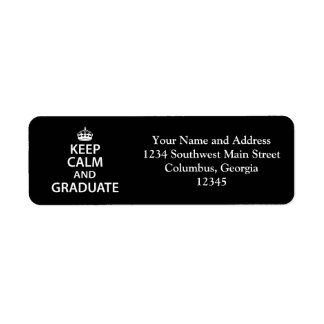 Keep Calm and Graduate Funny Graduation Return Address Label