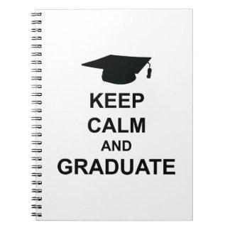 Keep Calm And Graduate Note Books