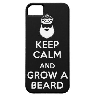 Keep Calm and Grow A Beard iPhone 5 Case