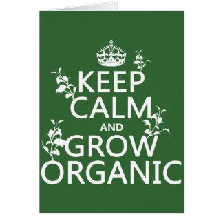 Keep Calm and Grow Organic (all colors) Card