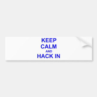 Keep Calm and Hack In gray blue black Bumper Sticker