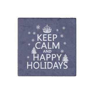 Keep Calm and Happy Holidays Stone Magnet