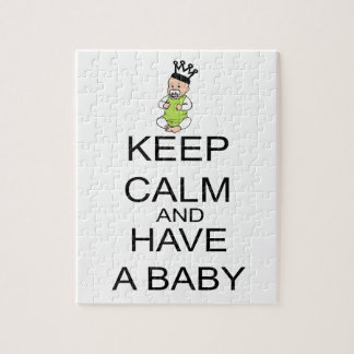 Keep Calm And Have A Baby Jigsaw Puzzle