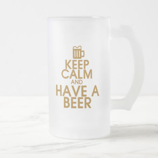 Keep Calm and Have a Beer Mug