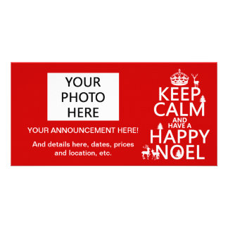 Keep Calm and Have A Happy Noel (christmas) Customized Photo Card