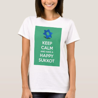 Keep calm and have a Happy Sukkot T-Shirt