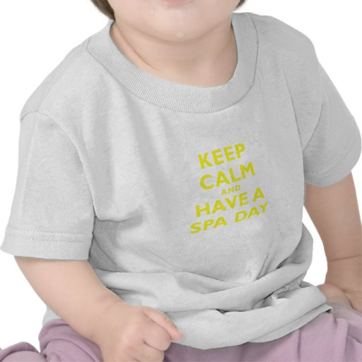Keep Calm and Have a Spa Day Tshirt