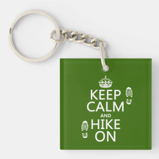 Keep Calm and Hike On (any background color) Single-Sided Square Acrylic Key Ring