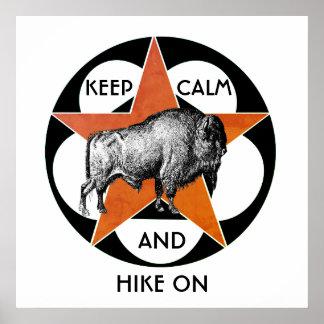 Keep Calm And Hike On Buffalo Poster