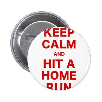 Keep Calm and Hit a Home Run Pinback Button