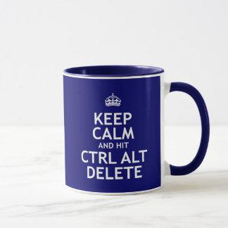 Keep Calm and Hit Ctrl Alt Delete Mug