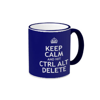 Keep Calm and Hit Ctrl Alt Delete Ringer Mug