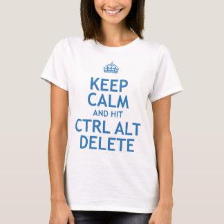 Keep Calm and Hit Ctrl Alt Delete T-Shirt