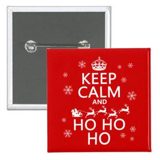 Keep Calm and Ho Ho Ho - Christmas Santa Pinback Button