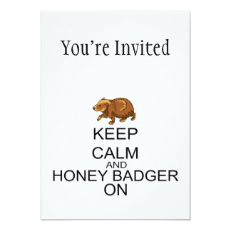 Keep Calm And Honey Badger On 13 Cm X 18 Cm Invitation Card