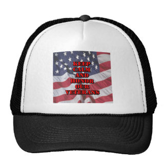 """""""Keep Calm and Honor Our Veterans"""" Cap"""