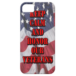 """Keep Calm and Honor Our Veterans"" Case For The iPhone 5"
